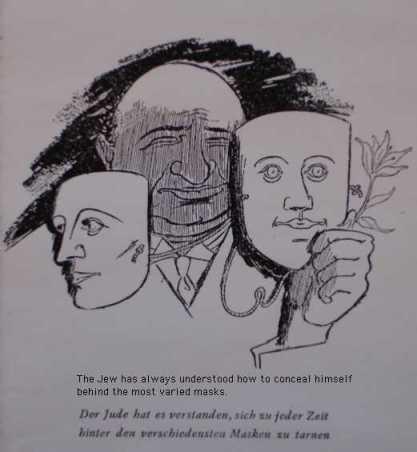 """""""היהודי תמיד ידע איך להסתיר את עצמו מאחורי מסכות מגוונות"""""""
