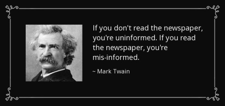 quote-if-you-don-t-read-the-newspaper-you-re-uninformed-if-you-read-the-newspaper-you-re-mis-mark-twain-34-63-58